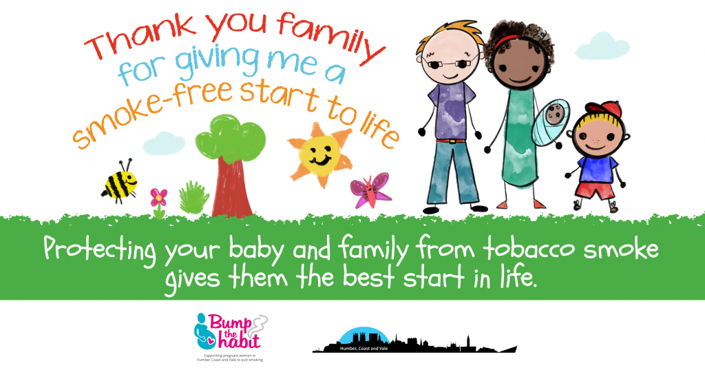 Child's drawing of family. Child;s quote says 'Thank you family for giving me a smoke free start to life.' Bump the Habit text says 'Protecting your baby and family from tobacco smoke gives them the best start in life.'